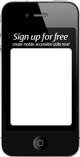 Sign up to create mobile-accessible polls